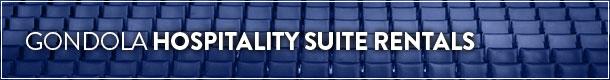 Gondola Hospitality Suite Rentals