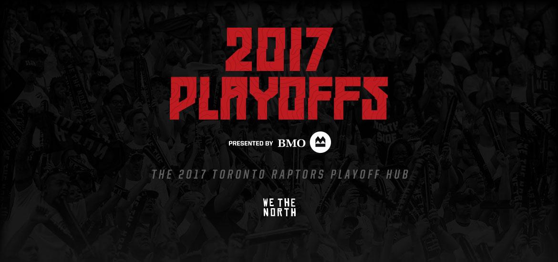 2017 Toronto Raptors Playoff Hub
